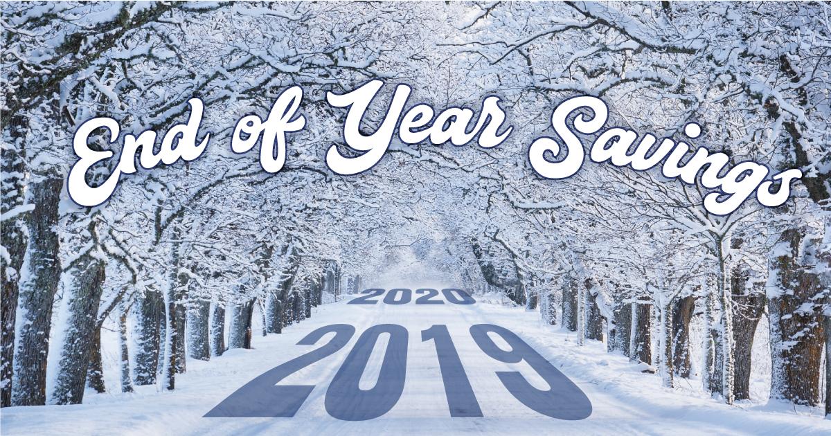 End of Year Savings!